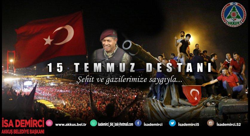 Başkan Demircinin 15 Temmuz Demokrasi ve Milli Birlik Günü Mesajı